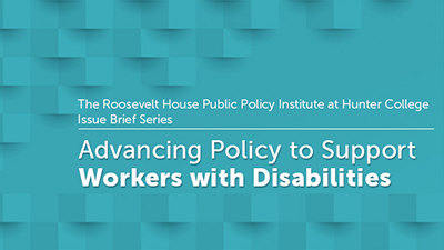 Advancing Policy to Support Workers with Disabilities