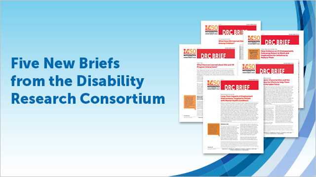 Five New Briefs from the Disability Research Consortium