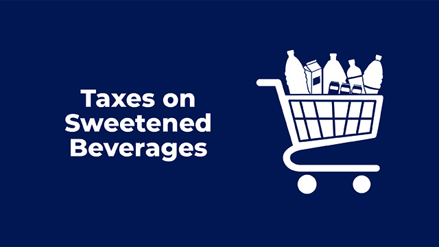 Taxes on Sweetened Beverages